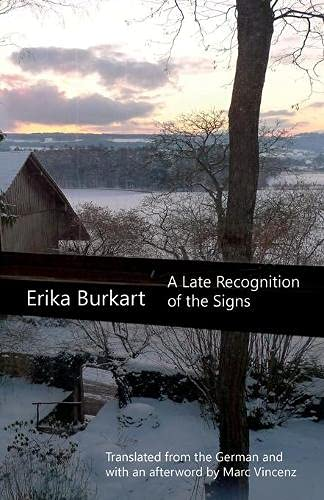 A Late Recognition of the Signs: Burkart, Erika