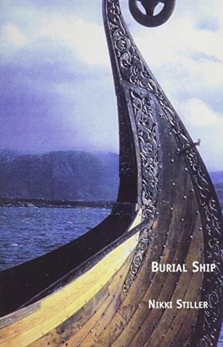 Burial Ship.: Stiller, Nikki.
