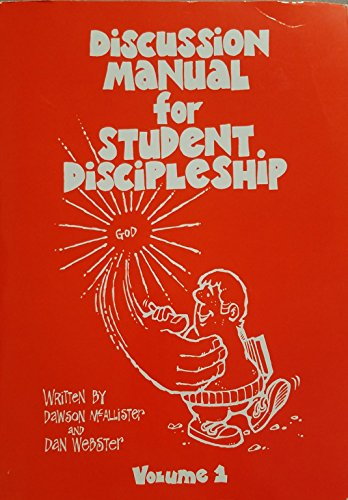 Discussion Manual for Student Discipleship Volume 1: McAllister, Dawson, and