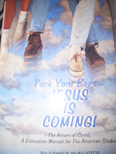 9780923417420: Pack Your Bags Jesus is Coming: