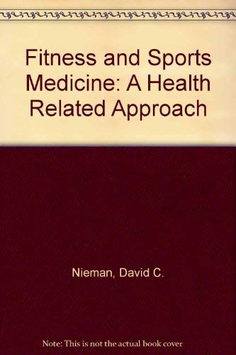 9780923521301: Fitness and Sports Medicine: A Health Related Approach