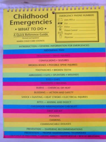 9780923521332: Childhood Emergencies: What to Do, a Quick Reference Guide