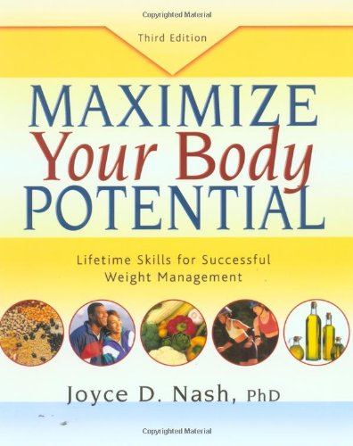 9780923521714: Maximize Your Body Potential: Lifetime Skills for Successful Weight Management