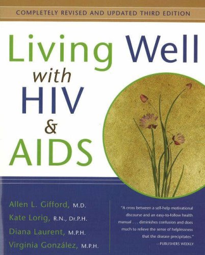 Living Well With HIV & AIDS (Completely Revised & Updated Third Edition)