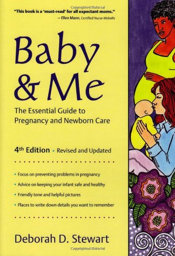 9780923521905: Baby & Me: The Essential Guide to Pregnancy and Newborn Care
