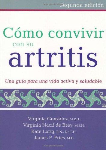 9780923521998: Como Convivir Con Su Artritis: Una Guia Para Una Vida Activa y Saludable