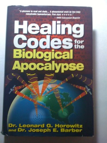 9780923550011: Healing Codes for the Biological Apocalypse