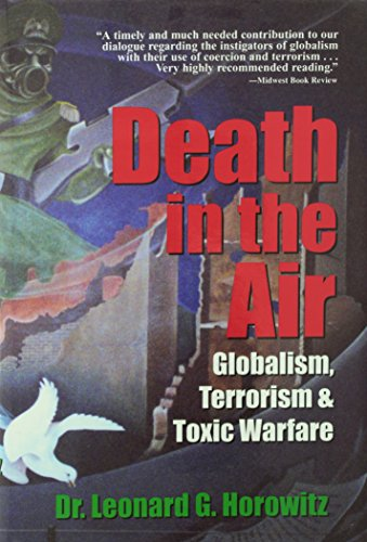 9780923550301: Death in the Air: Globalism, Terrorism & Toxic Warfare