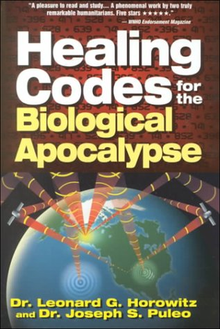 9780923550394: Healing Codes for the Biological Apocalypse