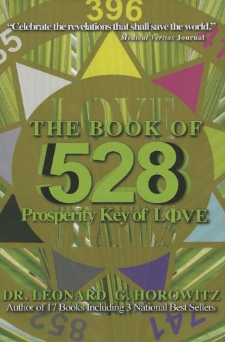 9780923550783: The Book of 528: Prosperity Key of Love