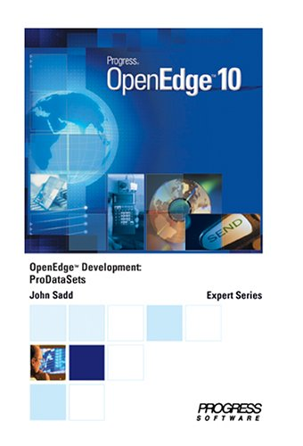9780923562007: OpenEdge Development: ProDataSets
