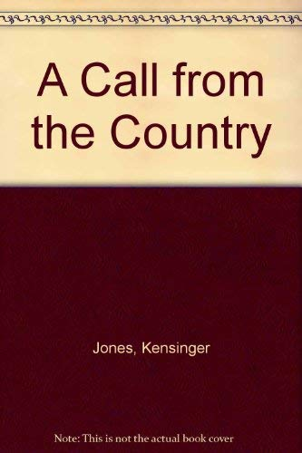 9780923568023: A Call from the Country