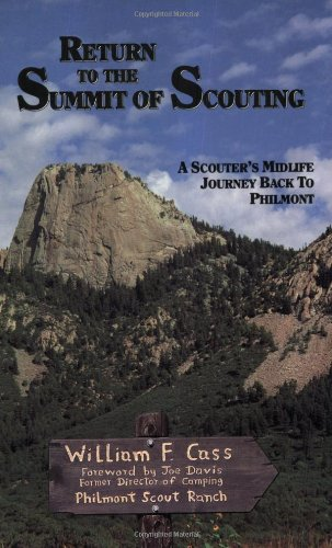 9780923568290: Return to the Summit of Scouting: A Scouter's Midlife Journey Back to Philmont