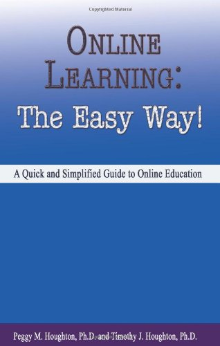 Online Learning: The Easy Way! 9780923568863 This compact text will be of great assistance to online learners of all ages. It explains the ways in which online education is different and contains valuable tips and tools that will help the online learner make his or her education just as satisfying and fulling as that of the more traditional onground student. The book reinforces the already-proven concept that classrooms and ivy-covered campuses are not essential to gaining a sound education!
