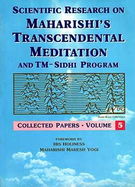 Scientific Research on Maharishi's Transcendental Meditation and: R. Keith Wallace;