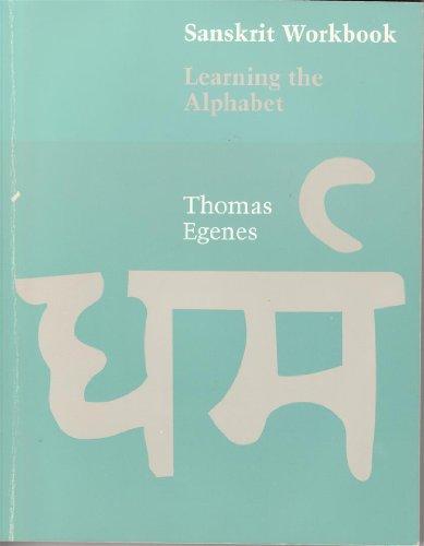 Sanskrit Workbook: Learning the Alphabet: Egenes, Thomas