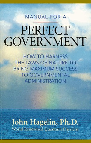 9780923569228: Manual for a Perfect Government