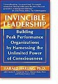 9780923569297: Invincible Leadership: Building Peak Performance Organizations by Harnessing the Unlimited Power of Consciousness