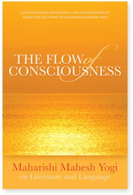 9780923569334: The Flow of Consciousness: Maharishi Mahesh Yogi on Literature and Language, 1971 to 1976