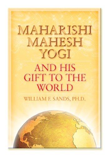 9780923569464: Maharishi Mahesh Yogi and His Gift to the World