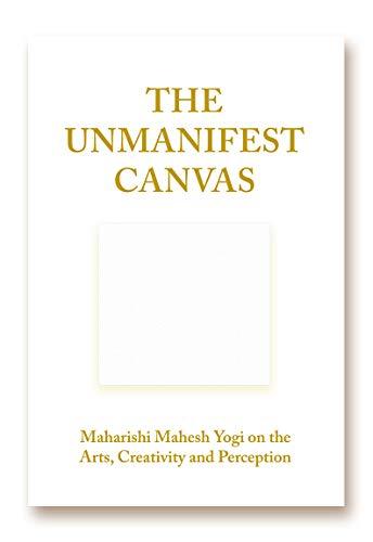 The Unmanifest Canvas, Maharishi Mahesh Yogi on: Lee Fergusson; Anna