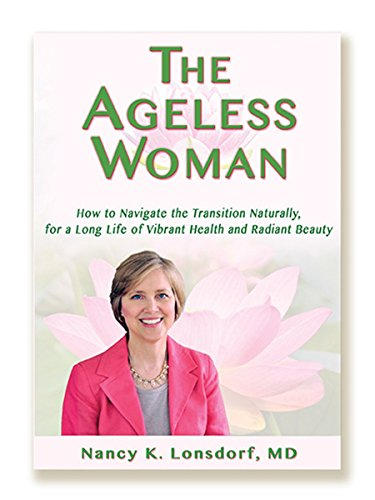 9780923569679: The Ageless Woman