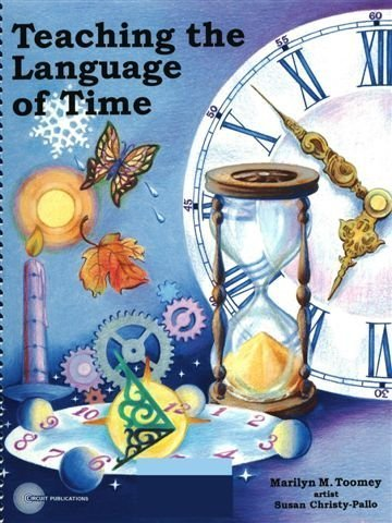 Teaching the Language of Time: Marilyn M. Toomey