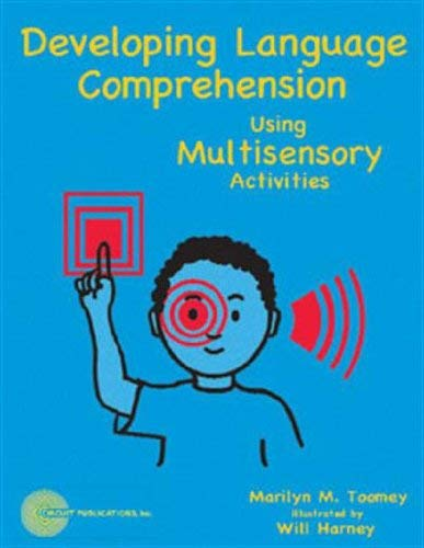 Developing Language Comprehension Using Multisensory Activities: Marilyn Toomey