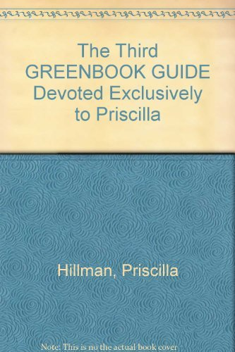 9780923628420: The Third GREENBOOK GUIDE Devoted Exclusively to Priscilla