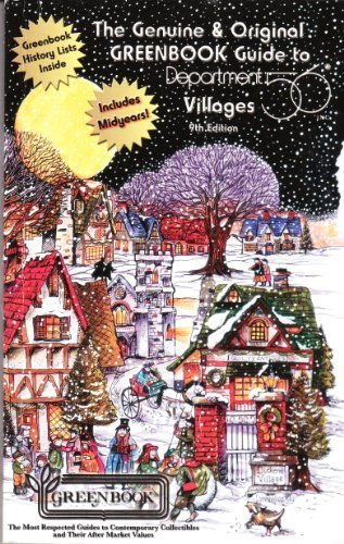 9780923628765: Greenbook Guide to Department 56 Villages