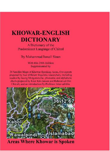 9780923891152: Khowar English Dictionary: A Dictionary of the Predominant Language of Chitral, also known as Chitrali Zaban and as Qashqari