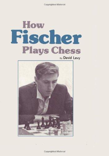 9780923891299: How Fischer Plays Chess