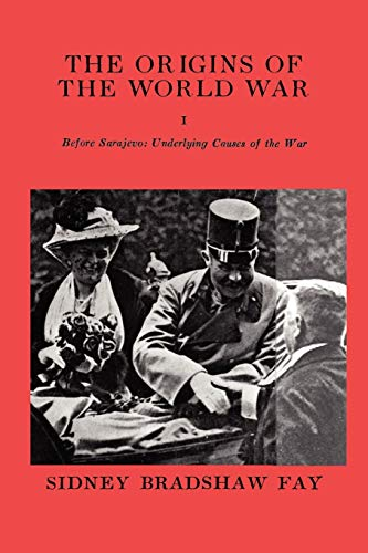 9780923891343: The Origins of the World War Volume I