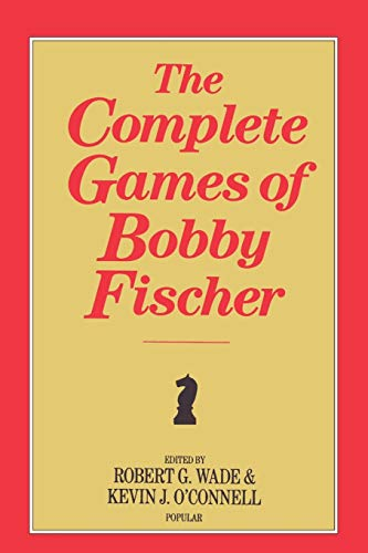 9780923891374: The Complete Games of Bobby Fischer
