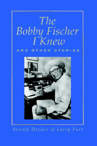 9780923891435: The Bobby Fischer I Knew and Other Stories