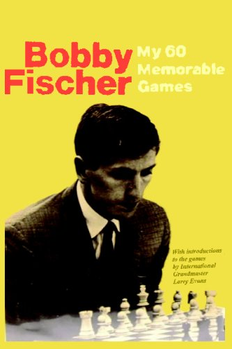 9780923891589: My 60 Memorable Games: Selected and fully annotated by Bobby Fischer