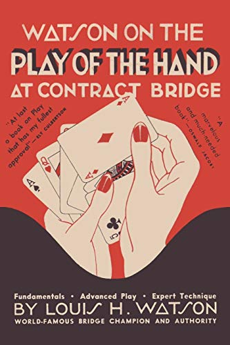 9780923891749: Watson on the Play of the Hand at Contract Bridge