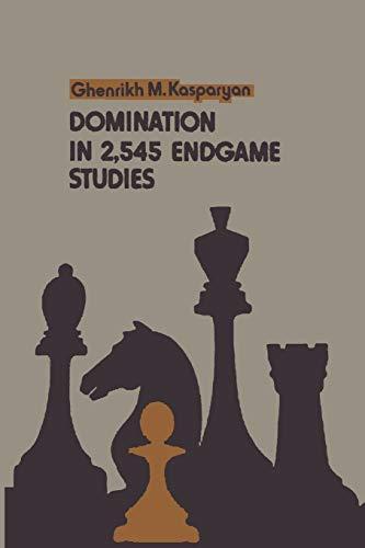 9780923891879: Domination in 2,545 Endgame Studies