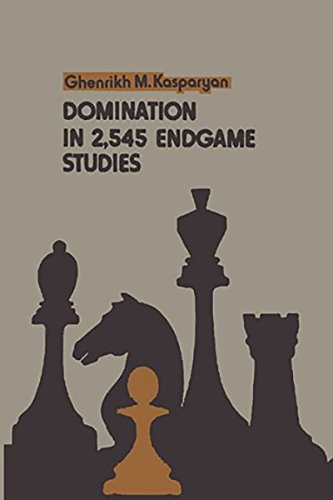 Domination in 2,545 Endgame Studies: Ghenrikh M. Kasparyan