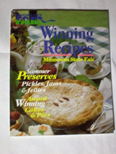 "MINNESOTA STATE FAIR WINNING RECIPES"" SUMMER PRESERVES: PICKLES,JAMS & JELLIES * AWARD ..."