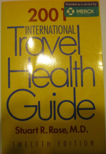 9780923947019: International Travel Health Guide 2001