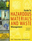9780923956240: Guide to Hazardous Materials and Waste Management: Risk, Regulations, Responsibility