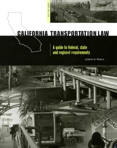9780923956554: California Transportation Law: A Guide to Federal, State and Regional Requirements