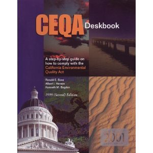 CEQA Deskbook. A Step-by-step Guide on How to Comply with the California Environmental Quality Act ...