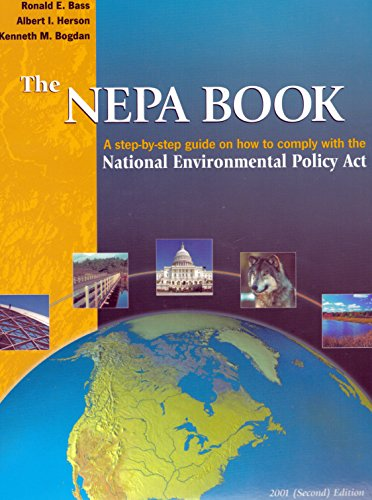 9780923956677: The Nepa Book: A Step-By-Step Guide on How to Comply With the National Environmental Policy Act, 2001