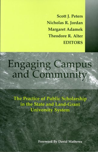 9780923993153: Engaging Campus and Community: The Practice of Public Scholarship in the State and Land-Grant University System