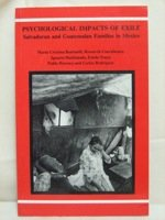 9780924046131: Psychological Impacts of Exile: Salvadoran and Guatemalan Families in Mexico