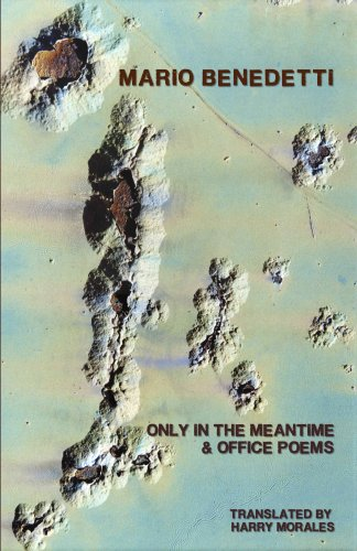 9780924047329: Only in the Meantime & Office Poems