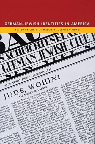German-Jewish Identities in America Format: Hardcover