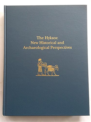 9780924171468: The Hyksos: New Historical and Archaeological Perspectives